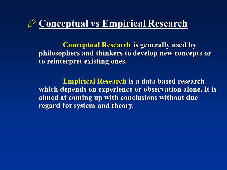 Conceptual vs Empirical Research