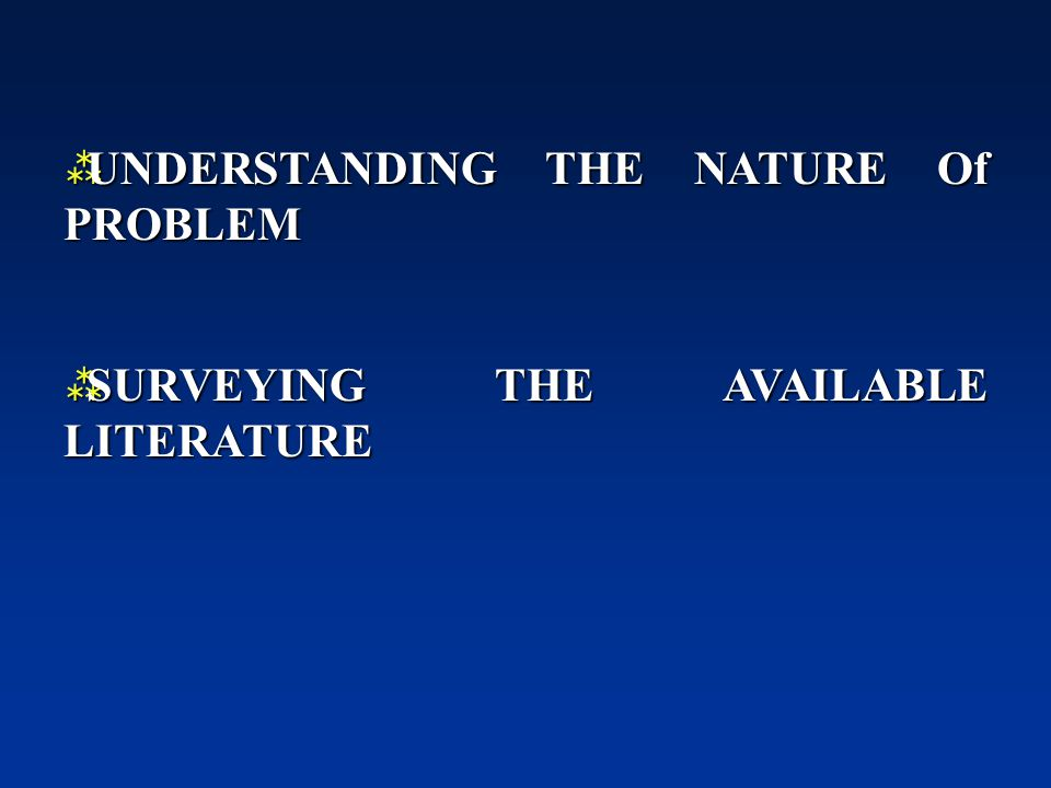 UNDERSTANDING THE NATURE Of PROBLEM