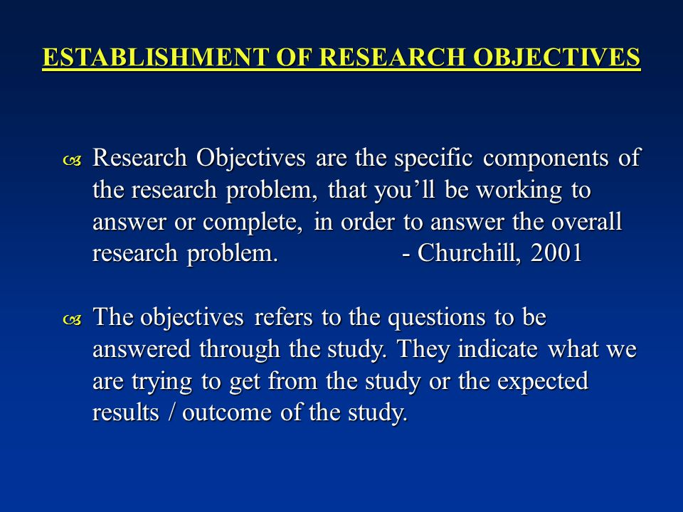 ESTABLISHMENT OF RESEARCH OBJECTIVES
