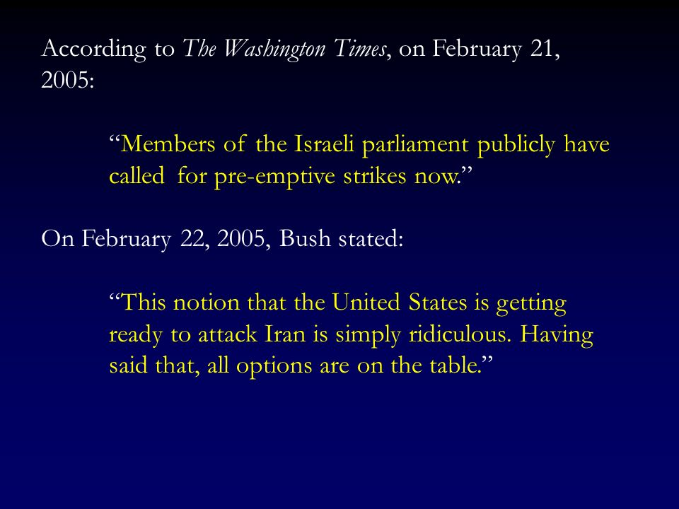 According to The Washington Times, on February 21, 2005: