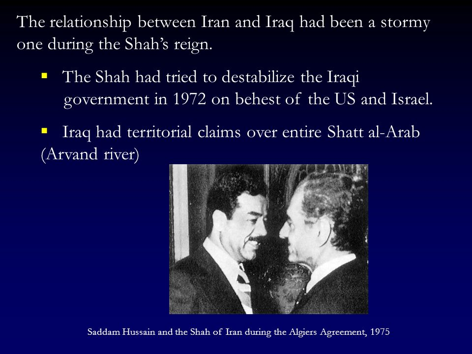 Iraq had territorial claims over entire Shatt al-Arab (Arvand river)