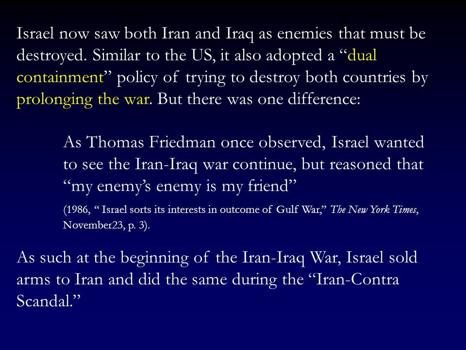 Israel now saw both Iran and Iraq as enemies that must be destroyed