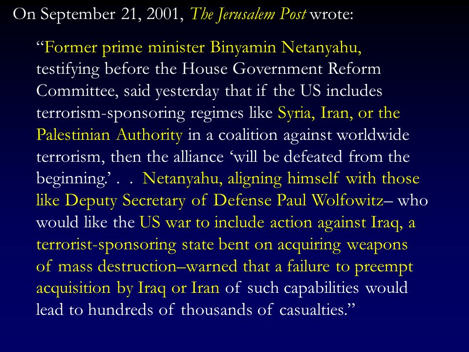 On September 21, 2001, The Jerusalem Post wrote:
