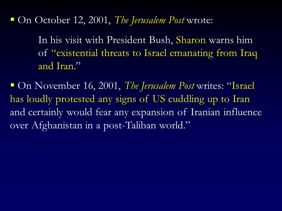 On October 12, 2001, The Jerusalem Post wrote: