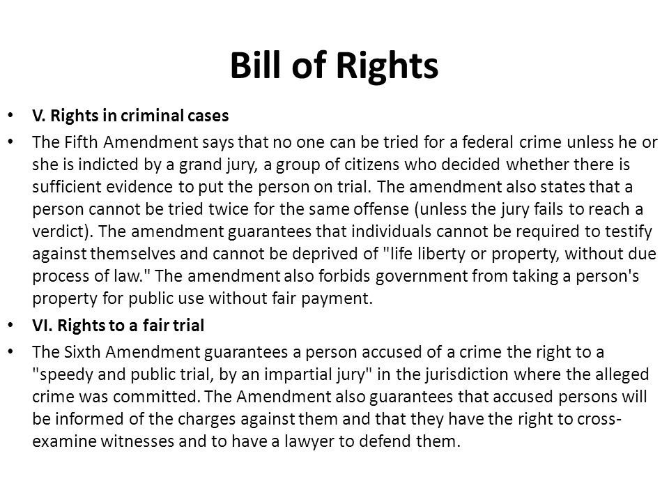 Bill of Rights V. Rights in criminal cases