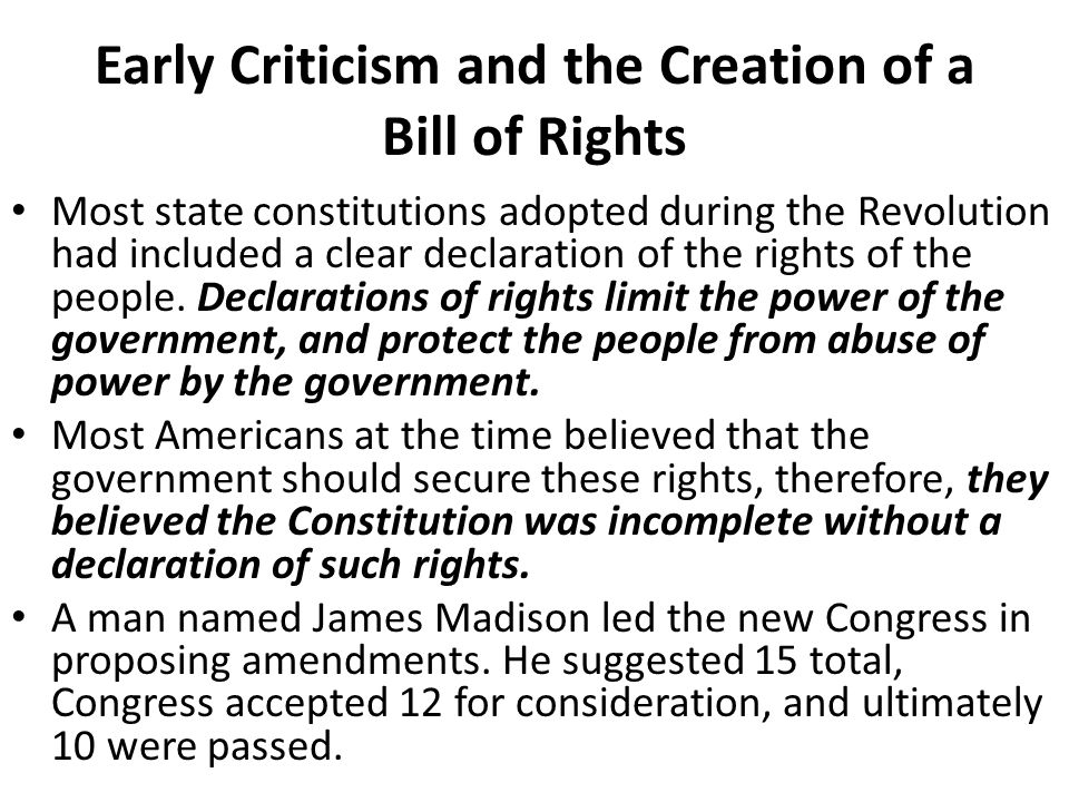 Early Criticism and the Creation of a Bill of Rights