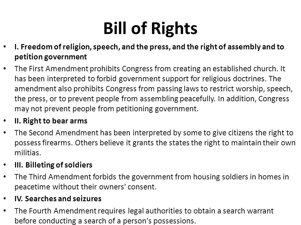 Bill of Rights I. Freedom of religion, speech, and the press, and the right of assembly and to petition government.