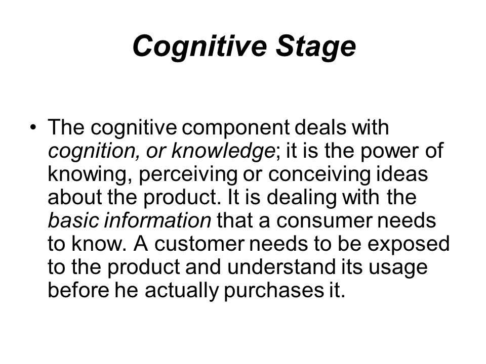 Cognitive Stage