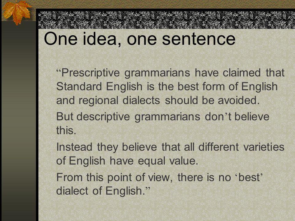 One idea, one sentence