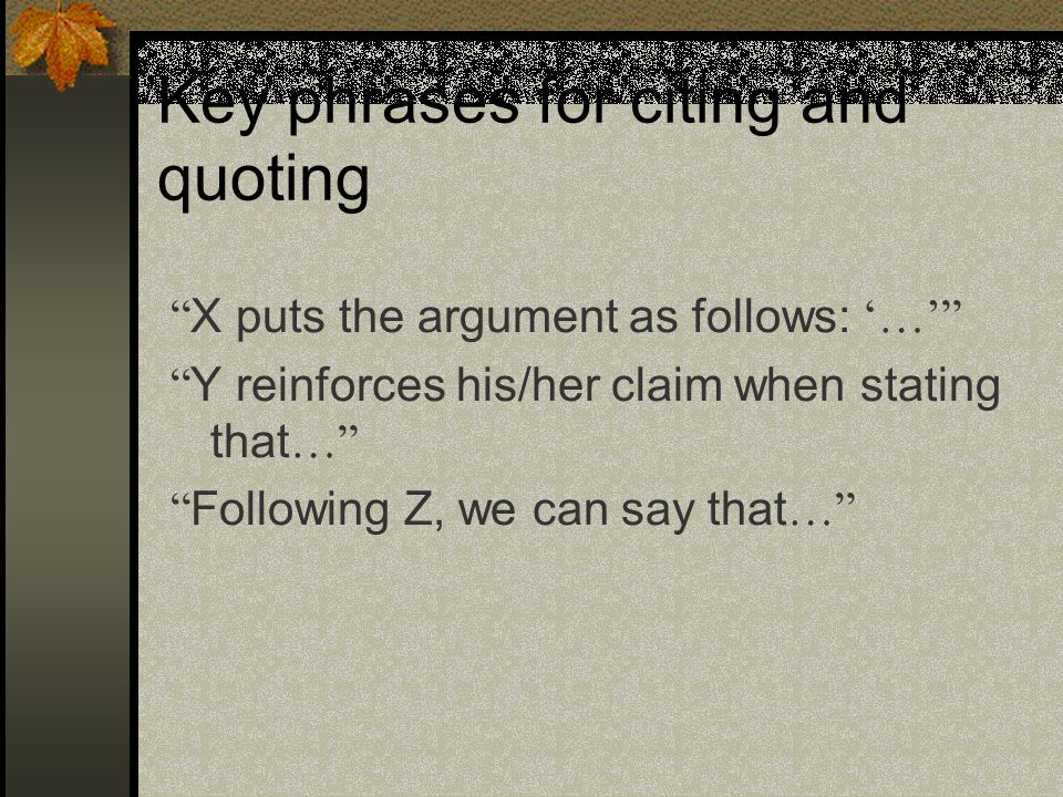 Key phrases for citing and quoting