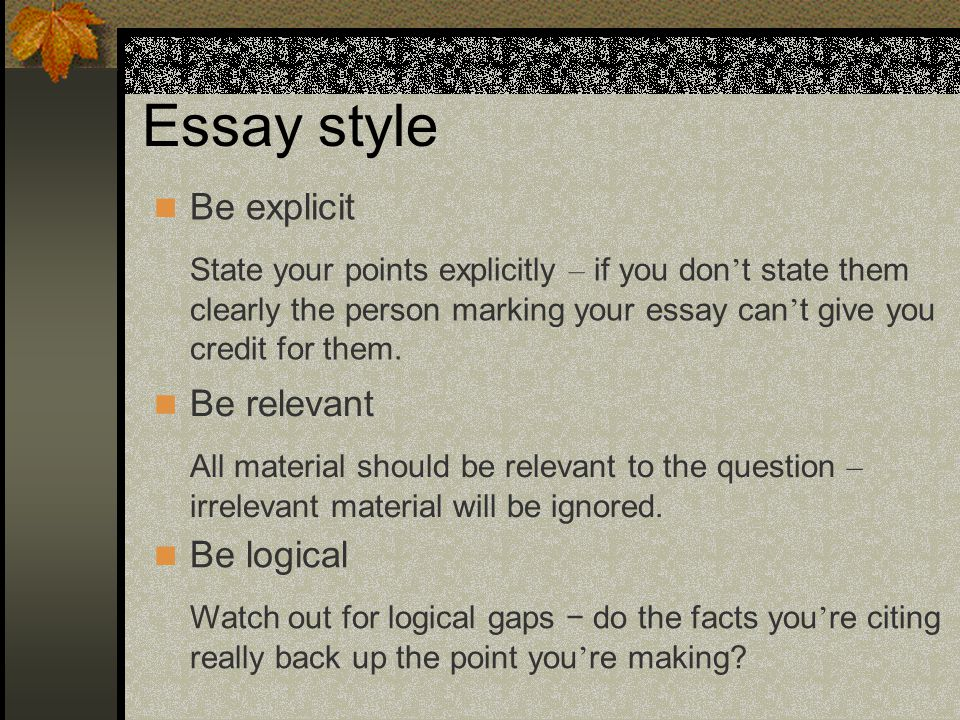 how to write your assignment ppt  7 essay style be explicit state your