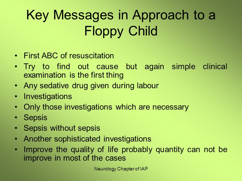 Key Messages in Approach to a Floppy Child