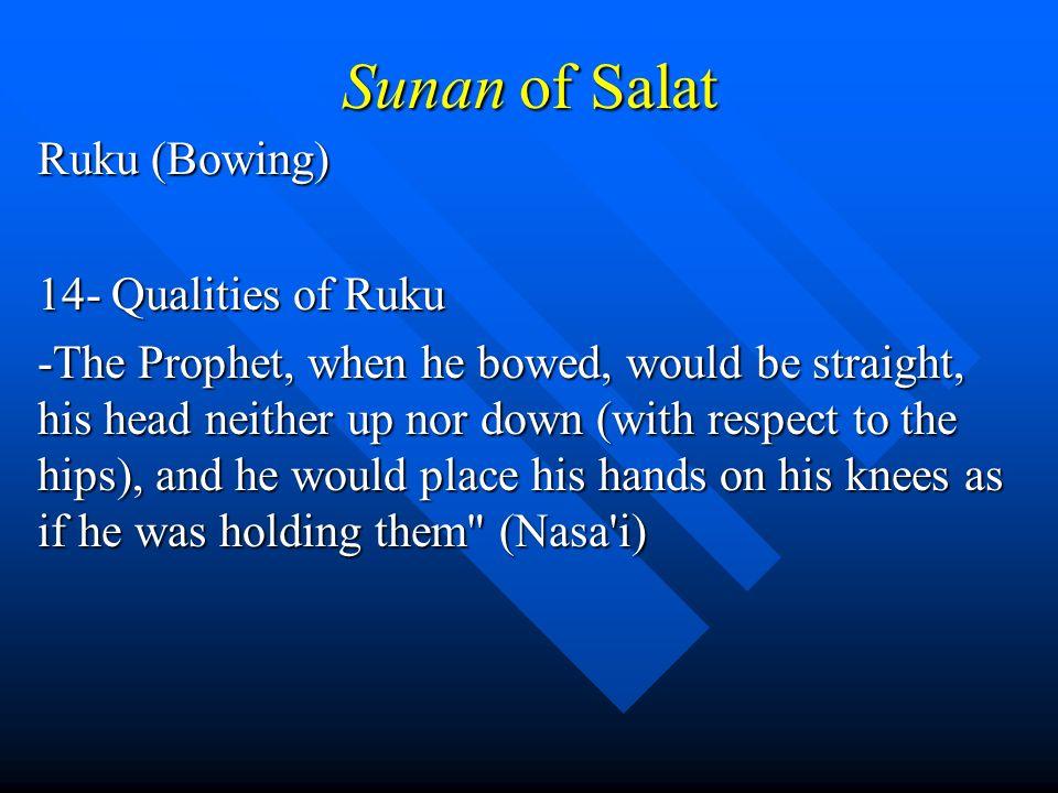 Sunan of Salat Ruku (Bowing) 14- Qualities of Ruku