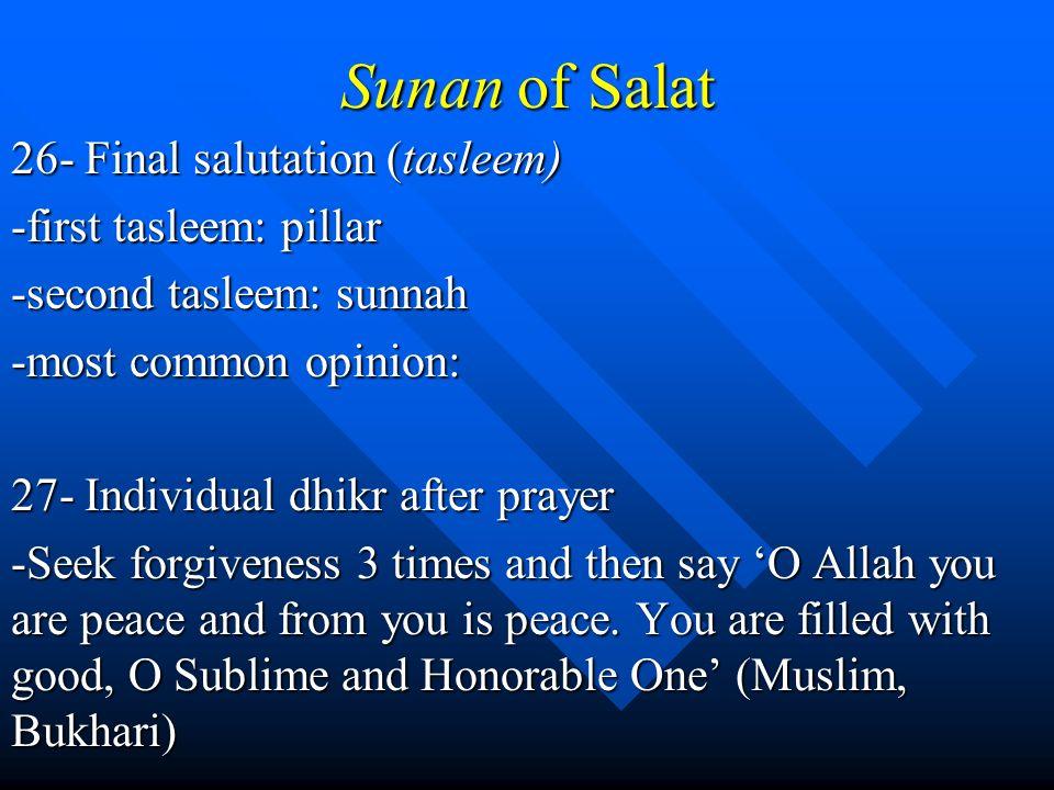 Sunan of Salat 26- Final salutation (tasleem) -first tasleem: pillar