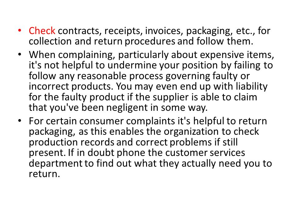 Check contracts, receipts, invoices, packaging, etc