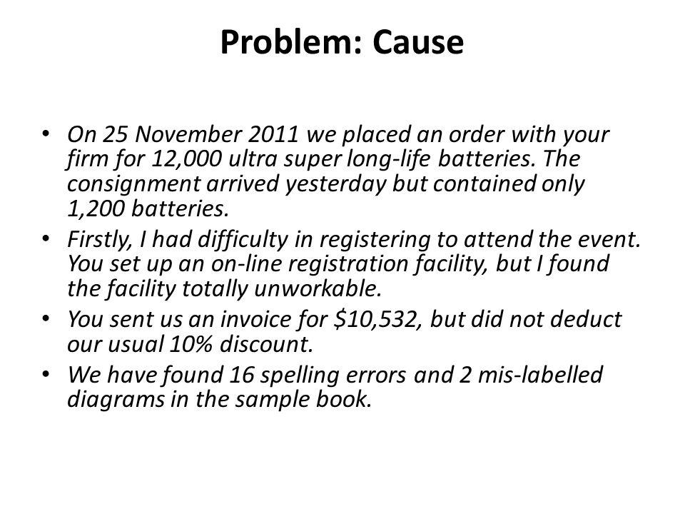 Problem: Cause