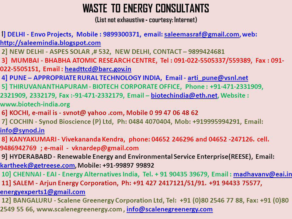 WASTE TO ENERGY CONSULTANTS (List not exhaustive - courtesy: Internet)
