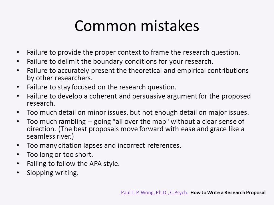 Common mistakes Failure to provide the proper context to frame the research question. Failure to delimit the boundary conditions for your research.