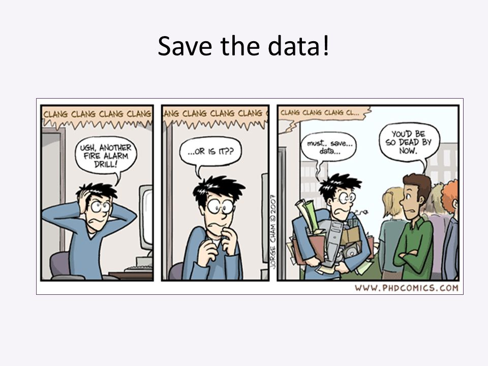 Save the data!