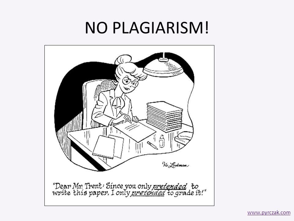 NO PLAGIARISM! www.pyrczak.com