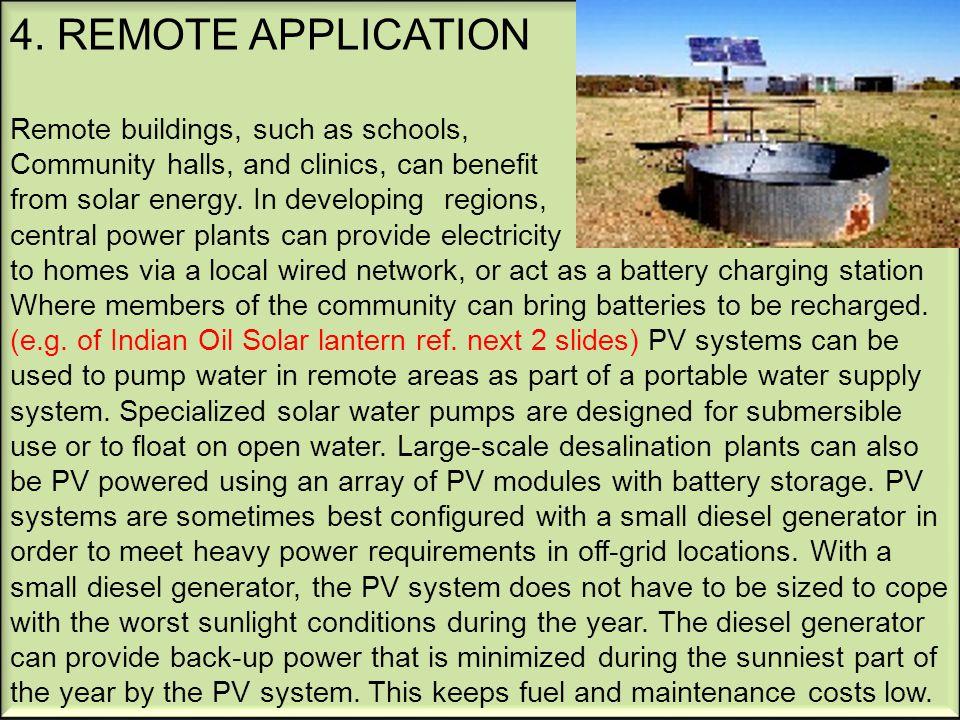4. REMOTE APPLICATION Remote buildings, such as schools,