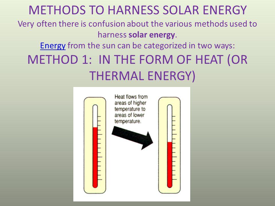METHODS TO HARNESS SOLAR ENERGY