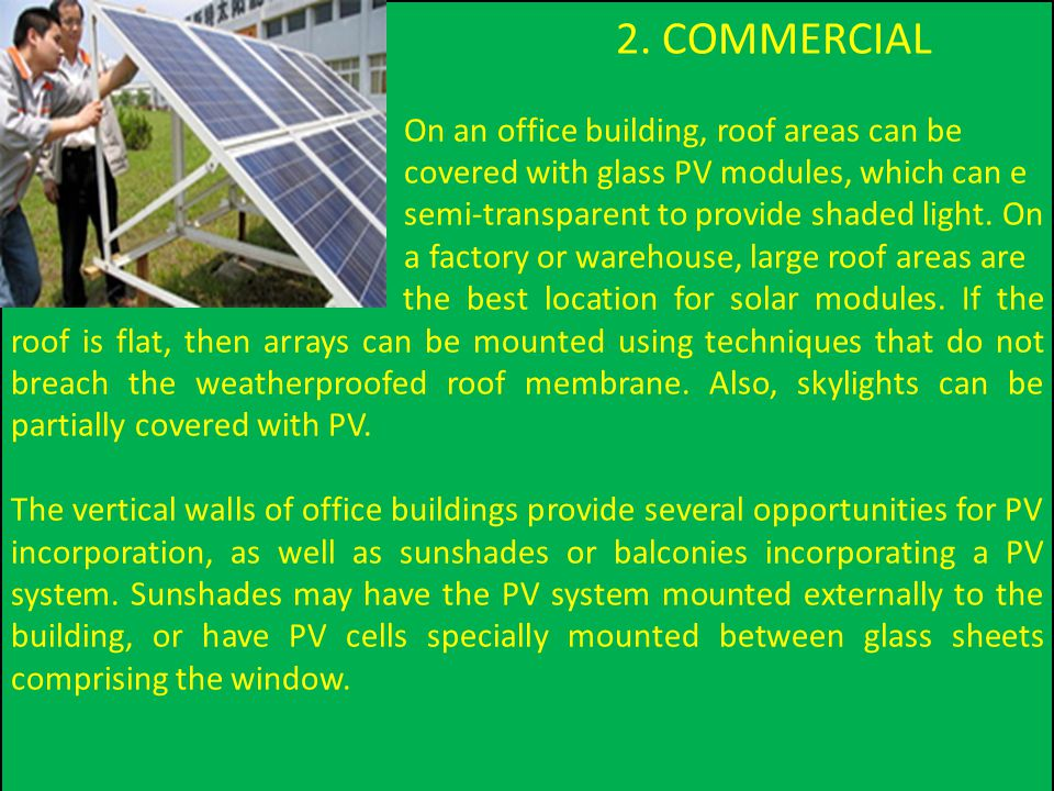 2. COMMERCIAL On an office building, roof areas can be