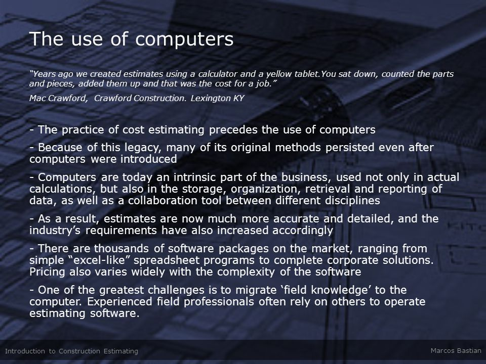 The use of computers