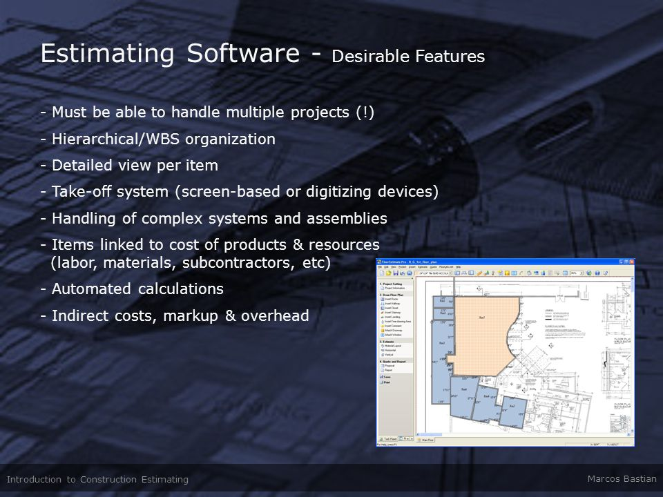 Estimating Software - Desirable Features