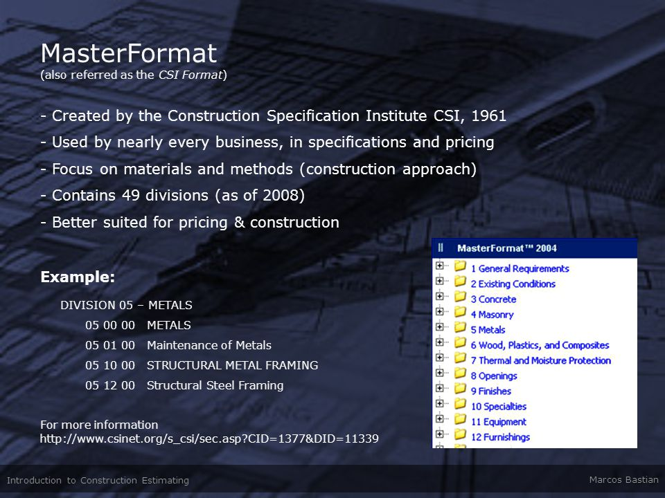 MasterFormat (also referred as the CSI Format)