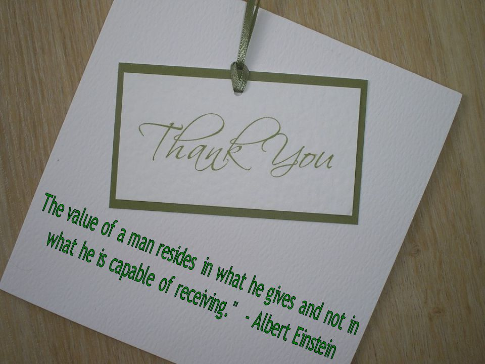 The value of a man resides in what he gives and not in