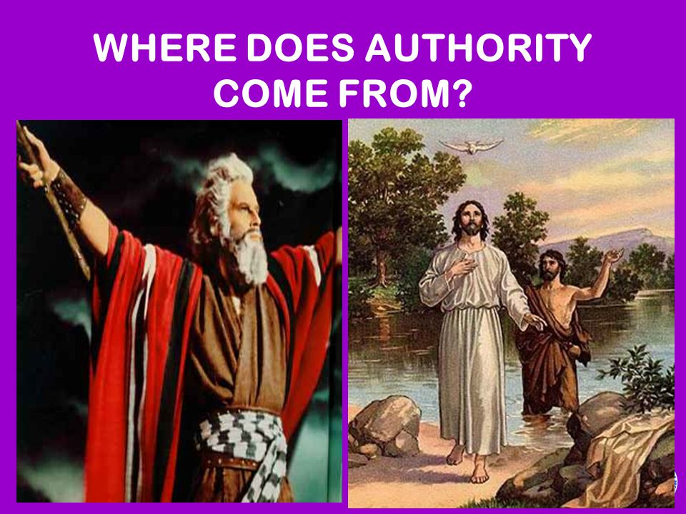 WHERE DOES AUTHORITY COME FROM