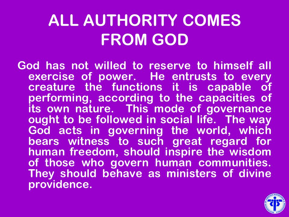 ALL AUTHORITY COMES FROM GOD