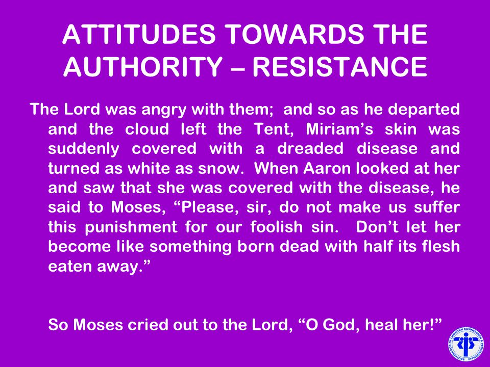 ATTITUDES TOWARDS THE AUTHORITY – RESISTANCE