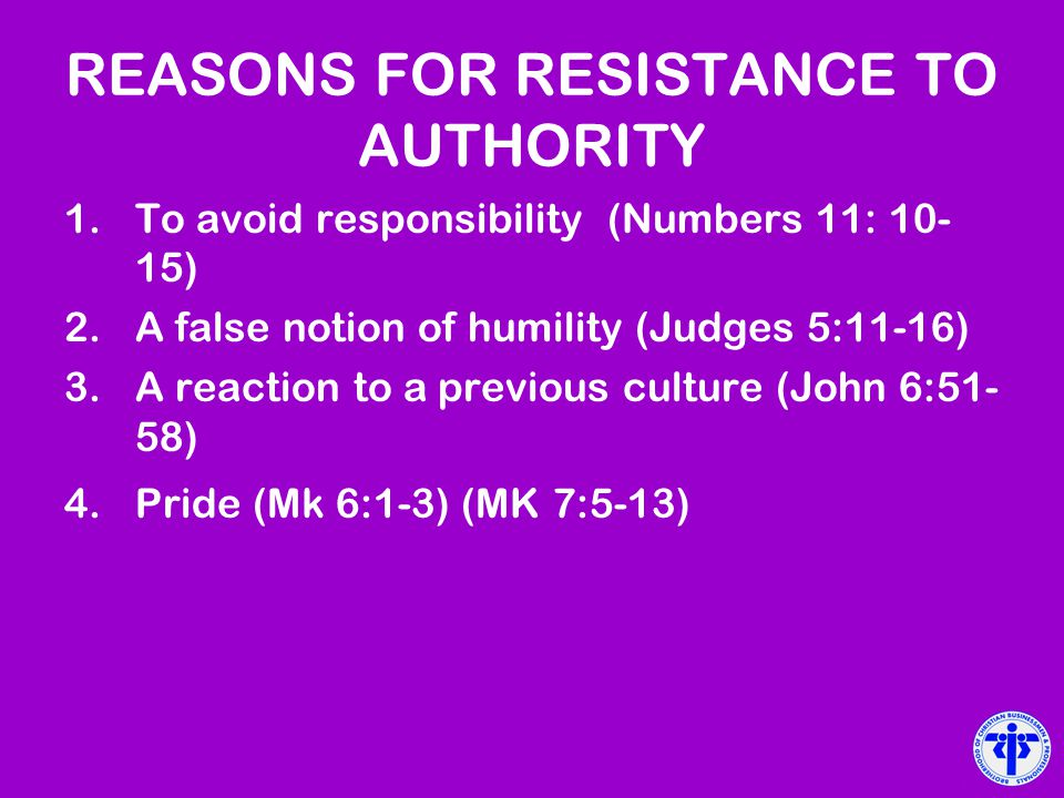 REASONS FOR RESISTANCE TO AUTHORITY