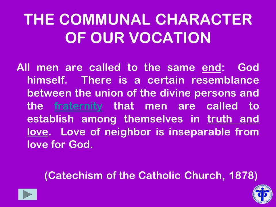 THE COMMUNAL CHARACTER OF OUR VOCATION