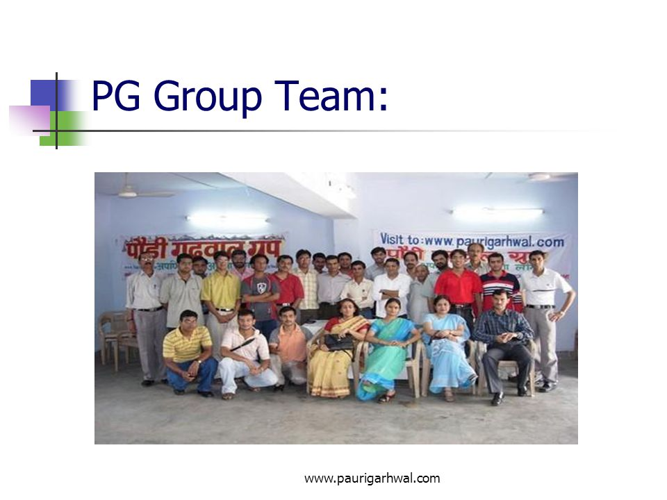 PG Group Team: www.paurigarhwal.com