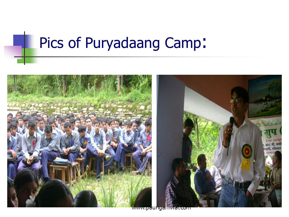 Pics of Puryadaang Camp: