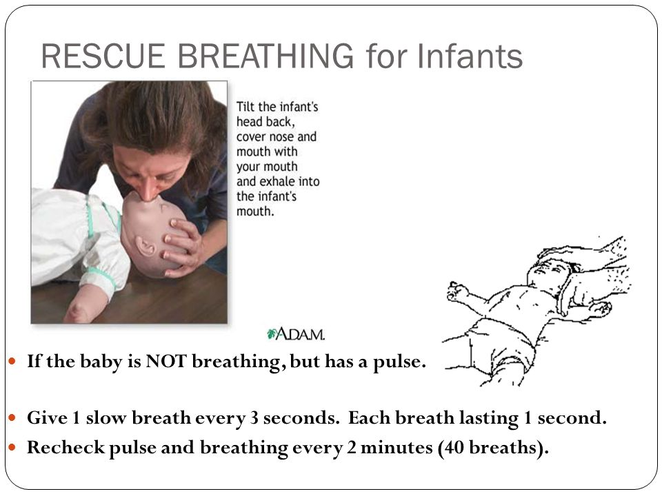 RESCUE BREATHING for Infants