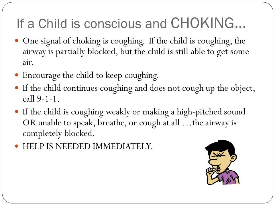 If a Child is conscious and CHOKING…
