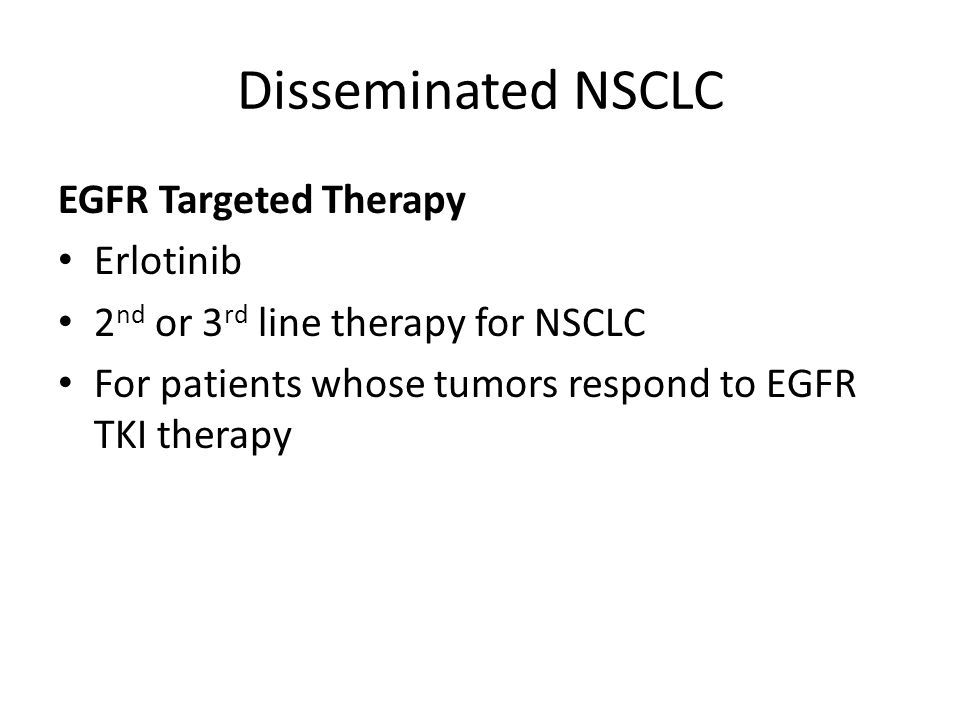 Disseminated NSCLC EGFR Targeted Therapy Erlotinib