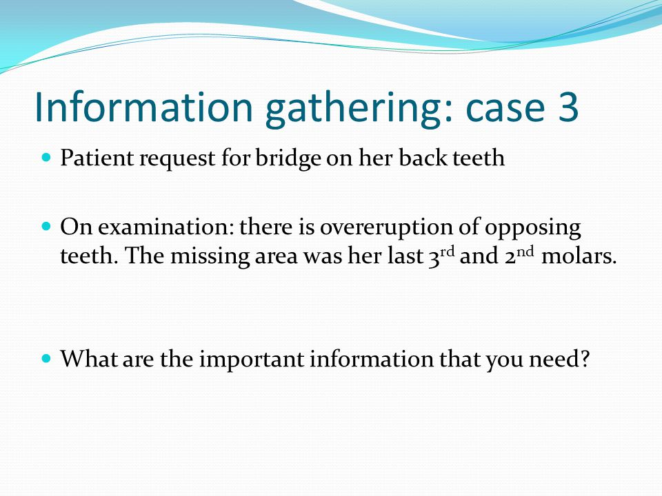 Information gathering: case 3