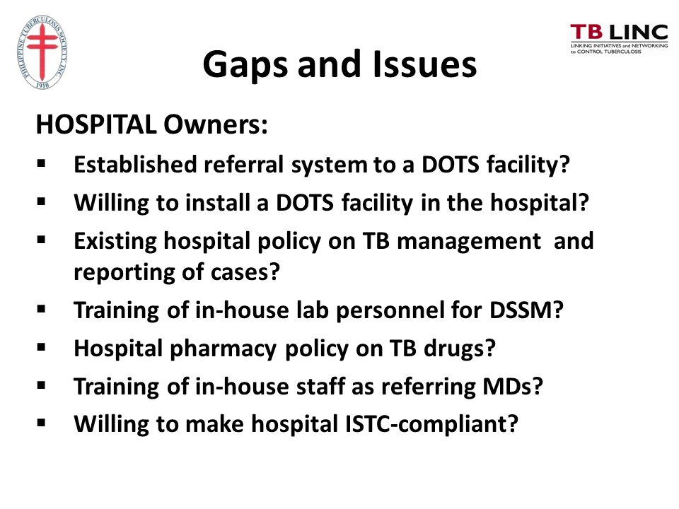 Gaps and Issues HOSPITAL Owners: