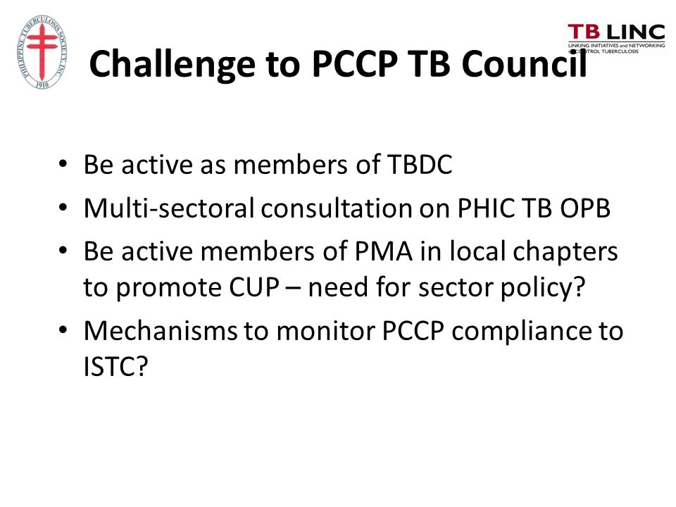 Challenge to PCCP TB Council