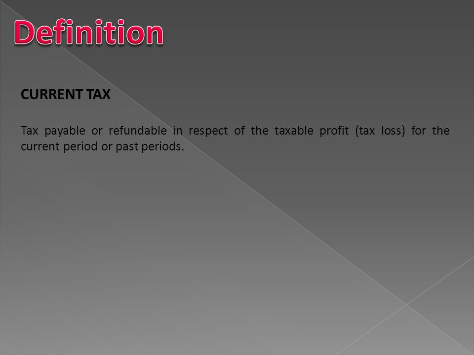 Definition CURRENT TAX