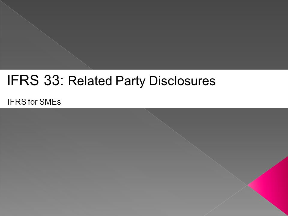 IFRS 33: Related Party Disclosures