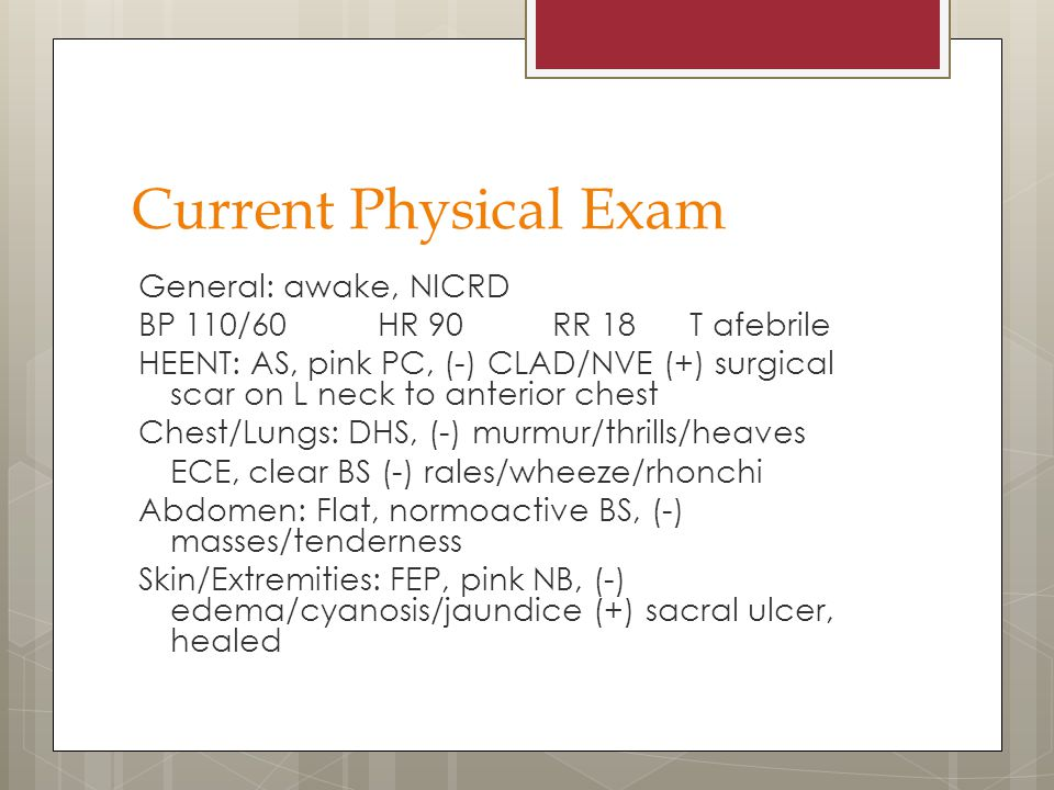 Current Physical Exam