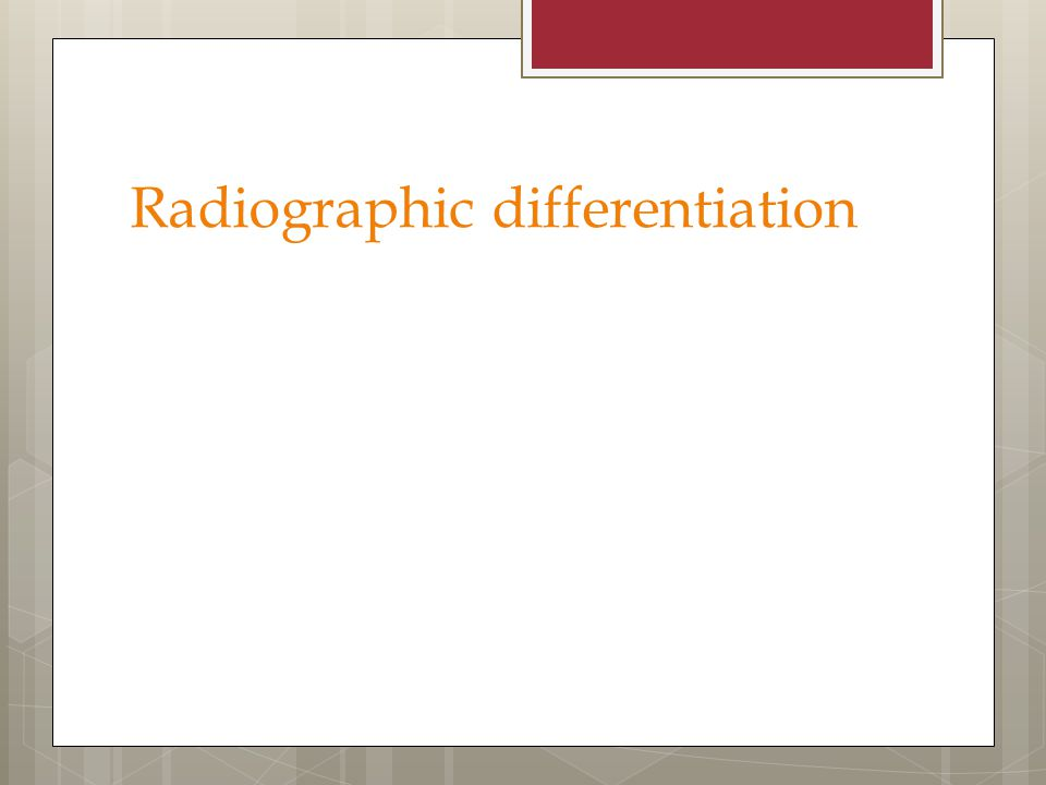 Radiographic differentiation