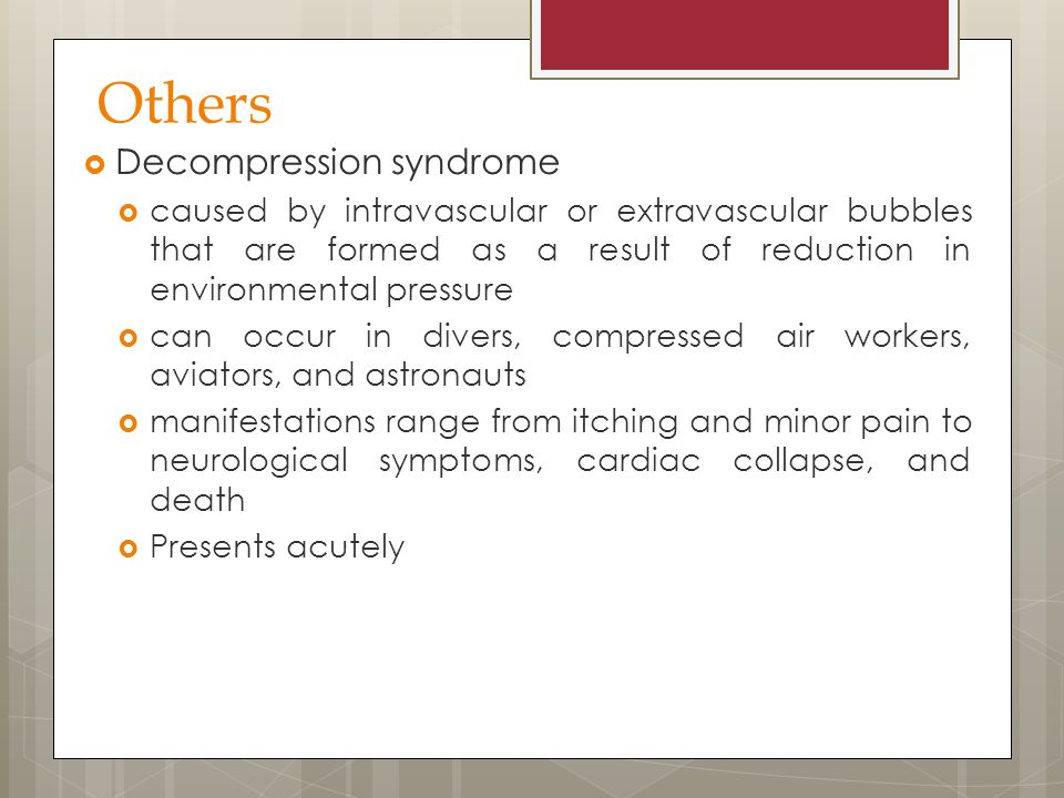 Others Decompression syndrome