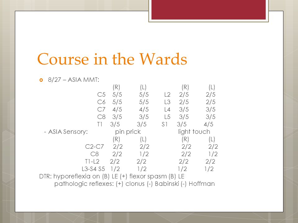 Course in the Wards 8/27 – ASIA MMT: (R) (L) (R) (L)